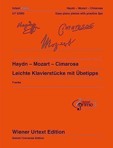 Haydn - Mozart - Cimarosa: 24 leichte Klavierstücke mit Übetipps - Ausgabe mit deutschem und englischem Kommentar. Band 2. Klavier. (Wiener Urtext (Flügel Theater Erwachsene Für)