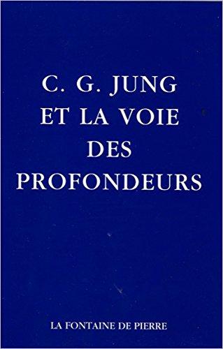 C.G. Jung et la voie des profondeurs par Marie-Louise von Franz