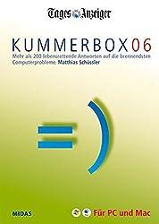 Kummerbox 06: Mehr als 200 lebensrettende Antworten auf die brennendsten Computerprobleme