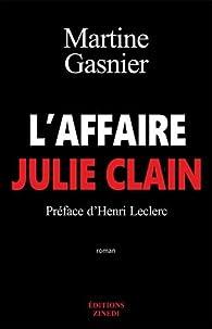 L'affaire Julie Clain par Martine Gasnier