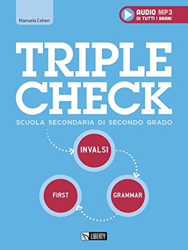 Triple check. Per la Scuola superiore. Con File audio per il download