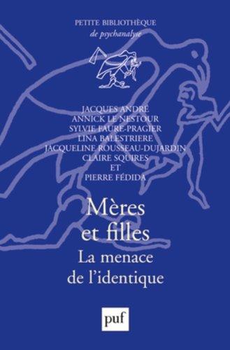 Mères et filles : La menace de l'identique par Jacques André