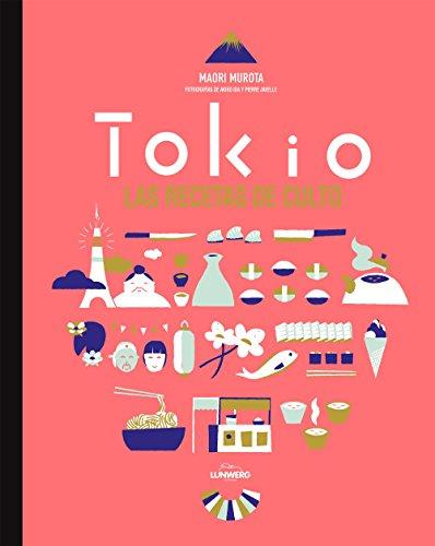 Tokio. Las recetas de culto