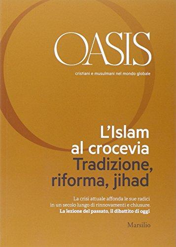 Oasis. Cristiani e musulmani nel mondo globale: 21 Oasis. Cristiani e musulmani nel mondo globale: 21 414LLTcCMDL