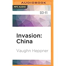 Invasion: China (Invasion America) by Vaughn Heppner (2016-06-14)