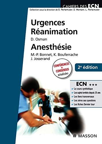 Urgences - Réanimation - Anesthésie by David Osman, Marie-Pierre Bonnet, Koceila Bouferrache, Julien Josserand
