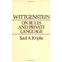 Wittgenstein Rules and Private Language by Saul Kripke (1984-02-02)