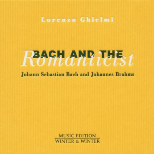 Bach and the Romanticist
