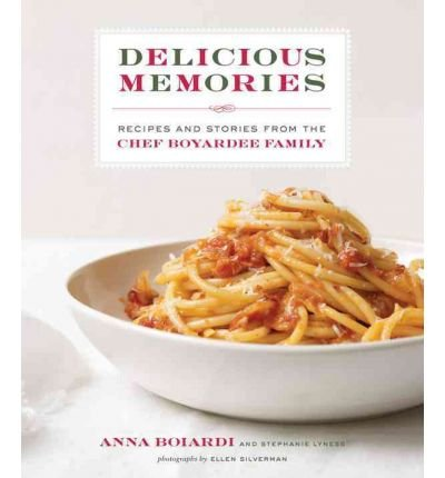 delicious-memories-recipes-and-stories-from-the-chef-boyardee-family-by-boiardi-anna-authorhardcover