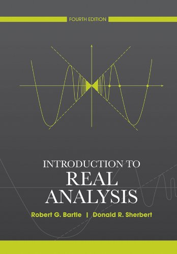 Introduction to Real Analysis por Robert G. Bartle