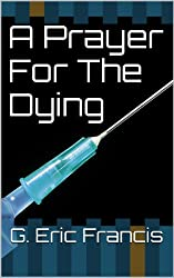 A Prayer For The Dying (The Dionne Richards Chronicles Book 1) (English Edition)