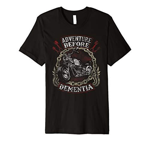 Motorrad Shirt Biker Funny Adventure Before Dementia Old