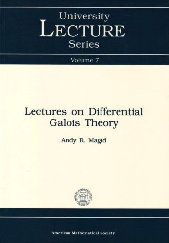 lectures-on-differential-galois-theory-university-lecture-series-by-andy-r-magid-1994-11-07