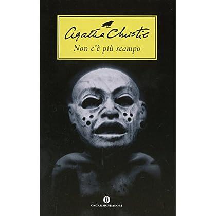 Non C'è Più Scampo (Oscar Scrittori Moderni Vol. 1486)