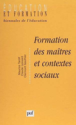 Formation des maîtres et contextes sociaux: Perspectives internationales