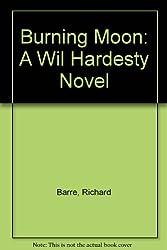 Burning Moon: A Wil Hardesty Novel