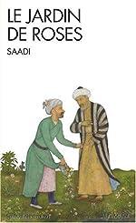 Le jardin de roses de Saâdi