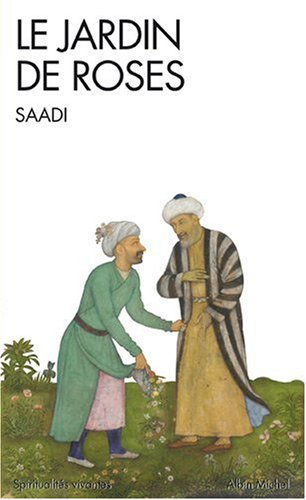 Le jardin de roses par Saadi