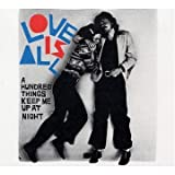 Songtexte von Love Is All - A Hundred Things Keep Me Up at Night