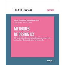 Methodes de Design Ux - 2e Édition