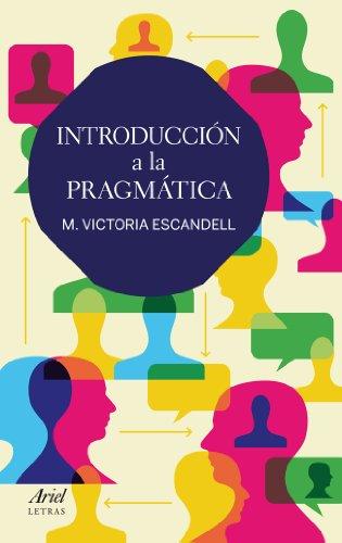 Introducción a la pragmática (Ariel Letras) por M. Victoria Escandell