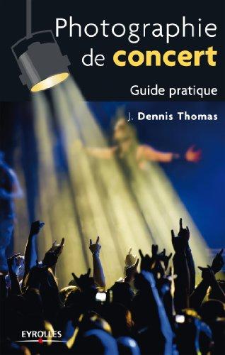 Photographie de concert par J. Dennis Thomas