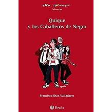 Quique y los Caballeros de Negro (Castellano - A Partir De 12 Años - Altamar)