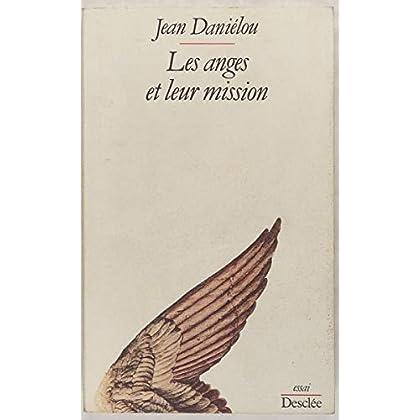 Les Anges et leur mission : D'après les Pères de l'Église