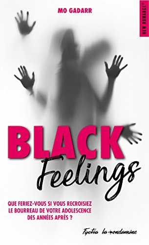 Black Feelings - Mo Gadarr