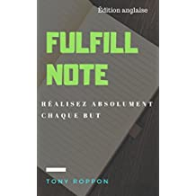 Fulfill Note: RÉALISEZ ABSOLUMENT CHAQUE BUT