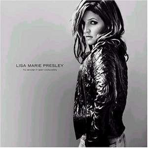 To Whom It May Concern by Lisa Marie Presley (2003-07-14)