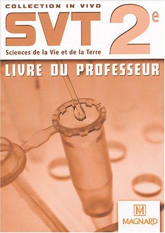 SVT 2e : Livre du professeur