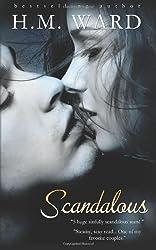 Scandalous: Volume 1 by H.M. Ward (2013-01-16)
