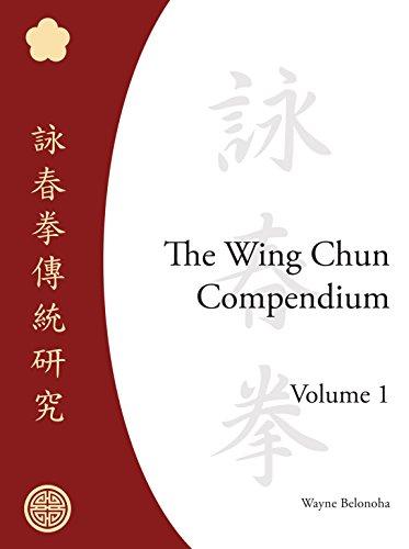 The Wing Chun Compendium por Wayne Belonoha
