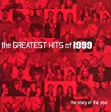 The Greatest Hits of 1999