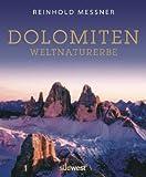 Dolomiten: Weltnaturerbe - Reinhold Messner