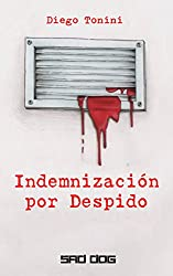 Indemnización por Despido (Spanish Edition)