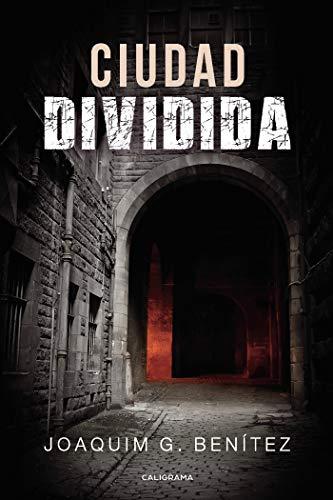 Ciudad dividida eBook: Joaquim G. Benítez: Amazon.es: Tienda Kindle