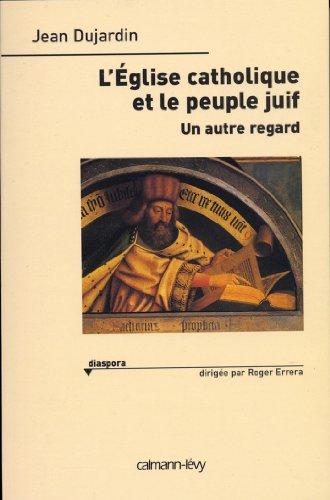 L'Eglise catholique et le peuple jui...
