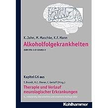 Alkoholfolgekrankheiten: G6 Therapie und Verlauf neurologischer Erkrankungen