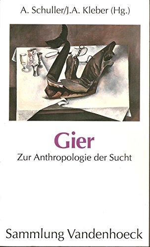 Gier von Schuller, Alexander; Kleber, Jutta A.
