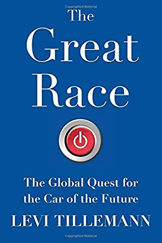 The Great Race: The Global Quest for the Car of