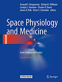 Space Physiology And Medicine: From Evidence To Practice por Arnauld E. Nicogossian