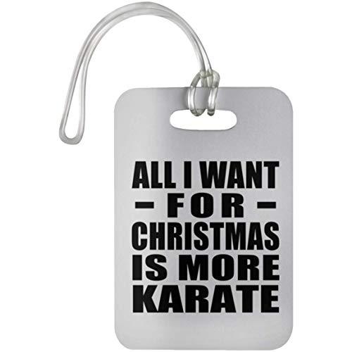 Designsify All I Want For Christmas Is More Karate - Luggage Tag Etiqueta para Equipaje, Maleta - Regalo para Cumpleaños, Aniversario, Día de Navidad o Día de Acción de Gracias