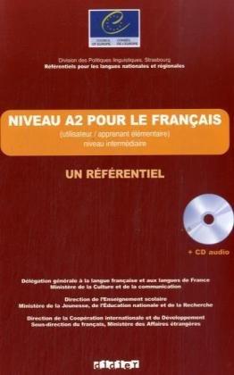 Les Rfrentiels. Niveau A2 pour le franais. Un Rfrentiel: Buch mit CD