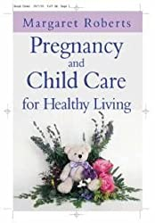 Pregnancy and Child Care for Healthy Living