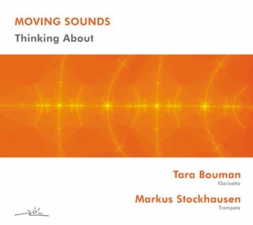 Markus Stockhausen & Tara Bouman: Thinking About