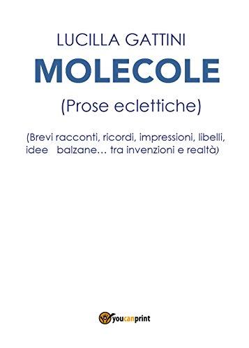 Molecole (prose eclettiche)
