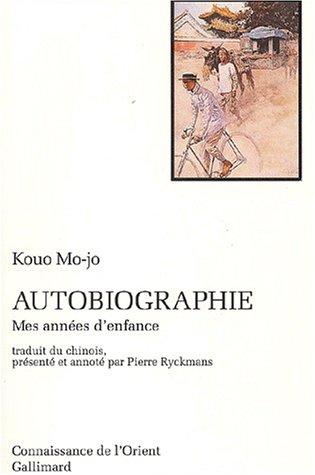 Autobiographie: Mes années d'enfance