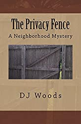 The Privacy Fence